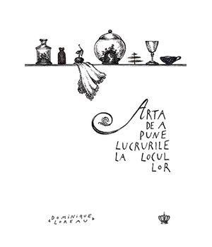 ARTA DE A PUNE LUCRURILE